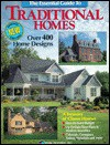 The Essential Guide to Traditional Homes: A Treasury of Classic Homes - Home Planners Inc