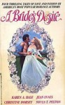 A Bride's Desire - Karen A. Bale, Jean Innes, Christine Dorsey, Sonya T. Pelton