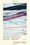 Sentences and Rain - Elaine Equi