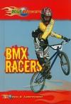 BMX Racers - Ellen C. Labrecque