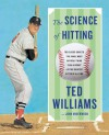 The Science of Hitting - Ted Williams, John Underwood