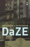 DaZE - Matthew Cooperman