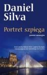 Portret szpiega (Gabriel Allon, #11) - Katarzyna Bieńkowska, Daniel Silva
