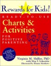 Rewards for Kids!: Ready-To-Use Charts and Activities for Positive Parenting - Virginia M. Shiller, Bonnie Matthews, Meg F. Schneider