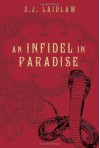 An Infidel in Paradise - S.J. Laidlaw