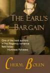 The Earl's Bargain (Historical Regency Romance) - Cheryl Bolen