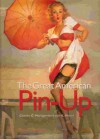 The Great American Pin-Up - Charles G. Martignette
