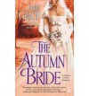 The Autumn Bride - Anne Gracie