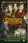 The Spiderwick Chronicles: The Ironwood Tree - Holly Black, Tony DiTerlizzi