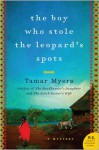 The Boy Who Stole the Leopard's Spots - Tamar Myers