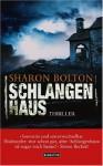 Schlangenhaus - S.J. Bolton, Marie-Luise Bezzenberger