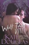 Wolf Tales VIII - Kate Douglas