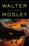 RL's Dream - Walter Mosley