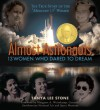 Almost Astronauts: 13 Women Who Dared to Dream - Tanya Lee Stone, Margaret A. Weitekamp