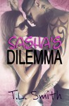 Sasha's Dilemma (The Dilemma Series Book 1) - T.L Smith