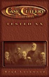 The Case Cutlery Dynasty: Tested XX - Brad Lockwood