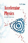 Accelerator Physics - S.Y. Lee
