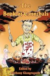 The Book of Cannibals - Anthony Giangregorio