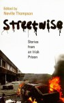 Streetwise: Stories from an Irish Prison - Neville Thompson