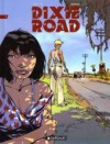 Dixie Road, Tome 1 - Jean Dufaux