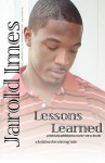 Lessons Learned - Jarold Imes