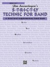 S*t*r*i*c*t-Ly [Strictly] Technic for Band (a Third Level Supplementary Band Book): Horn in F - Jim Swearingen