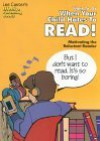 What to Do When Your Child Hates to Read: Motivating the Reluctant Reader - Lee Canter