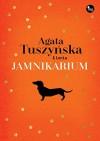 Jamnikarium - Agata Tuszyńska