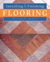 Installing & Finishing Flooring - William P. Spence
