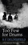 Too Few for Drums (Coronet Books) - R.F. Delderfield