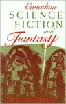 Canadian Science Fiction And Fantasy - David Ketterer