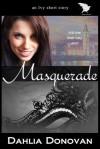 Masquerade - Dahlia Donovan