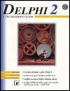Delphi 2: A Developer's Guide - Vince Kellen