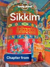 Lonely Planet Sikkim: Chapter from India Travel Guide (Country Travel Guide) - Sarina Singh, Lonely Planet