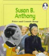 Susan B. Anthony (Lives and Times) - Peter Roop, Connie Roop