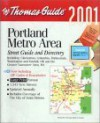 Thomas Guide 2001 Portland Metro Area: Street Guide and Directory (Thomas Guide Combo Packs) - Thomas Brothers Maps