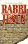 Rabbi Jesus: Learning from the Master Teacher - Stephen D. Jones, Smyth & Helwys