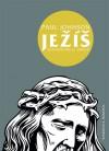 Ježíš (Životopis pro 21. století) - Paul Johnson, Jiří Svoboda