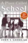 A Place Called School - John I. Goodlad