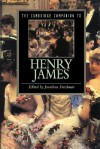 The Cambridge Companion to Henry James (Cambridge Companions to Literature) - Jonathan Freedman