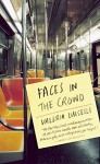 By Valeria Luiselli Faces in the Crowd (Tra) [Paperback] - Valeria Luiselli