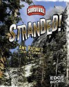 Stranded!: Amy Racina's Story of Survival - Tim O'Shei