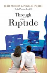 Through the Riptide (Colin Preston Book 2) - Bert Murray, Phyllis Fahrie