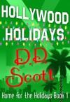 Hollywood Holidays - D.D. Scott