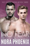 No Fear (No Shame #3) - Nora Phoenix