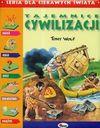 Tajemnice cywilizacji - Tony Wolf