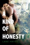A Kind of Honesty: A Kind of Stories - Lane Hayes, Seth Clayton, Dreamspinner Press LLC