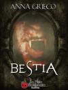 Bestia - Anna Grieco