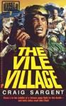 The Vile Village (the Last Ranger, #7) - Craig Sargent