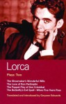 Lorca Plays: Two: The Shoemaker's Wonderful Wife, The Love of Don Perlimplín, The Puppet Play of Don Cristóbal, The Butterfly's Evil Spell, and When Five Years Pass - Federico García Lorca, Gwynne Edwards